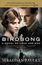 cover of Birdsong: A Novel of Love and War
