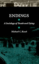 Endings : a sociology of death and dying