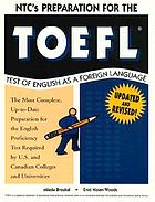 NTC's preparation for the TOEFL : test of English as a foreign language
