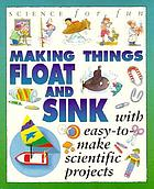 Making things float & sink