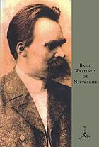 Basic writings of Nietzsche.