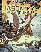 Jason and the Argonauts : a graphic retelling