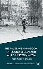 The Palgrave handbook of sound design and music in screen media : integrated soundtracks