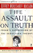 The assault on truth : Freud's suppression of the seduction theory