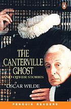 The Canterville Ghost - and other stories
