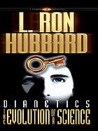 Dianetics : the evolution of a science