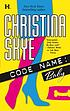 Code name : baby by  Christina Skye