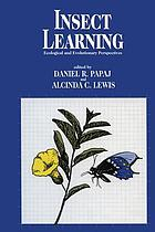 Insect Learning : Ecology and Evolutionary Perspectives