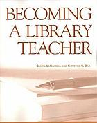 Becoming a library teacher