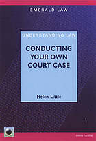 Conducting your own court case