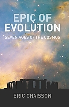 Epic of evolution : seven ages of the cosmos