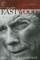 Clint Eastwood : evolution of a filmmaker