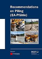 Recommendations on piling : (EA-Pfähle)