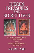 Hidden treasures and secret lives : a study of Pemalingpa (1450-1521) and the sixth Dalai Lama (1683-1706).