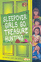 Sleepover girls go treasure hunting