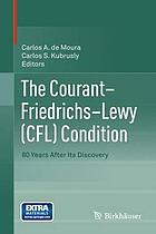 The Courant - Friedrichs - Lewy (CFL) condition : 80 years after its discovery