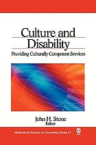 Culture and disability : providing culturally competent services