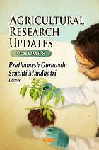Agricultural research updates. Volume 8