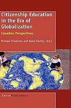 Citizenship education in the era of globalization : Canadian perspectives
