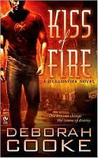 Kiss of fire : a dragonfire novel