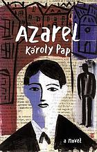 Azarel : a novel
