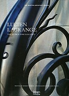 Lucien Lagrange : the search for elegance