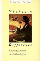 Vision and difference : feminity, feminism and histories of art
