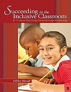 Succeeding in the inclusive classroom : K-12 lesson plans using universal design for learning