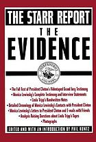 The Starr report : the evidence