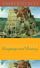 Serendipities : language & lunacy