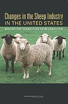 Changes in the sheep industry in the United States : making the transition from tradition