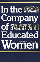 In the company of educated women : a history of women and higher education in America