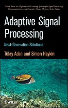 Adaptive signal processing : next generation solutions