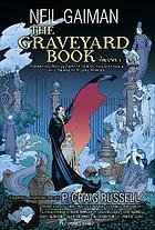 The graveyard book. Volume 1