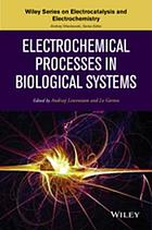 Electrochemical processes in biological systems