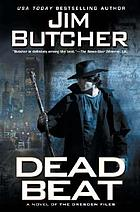 Dead beat : a novel of the Dresden files