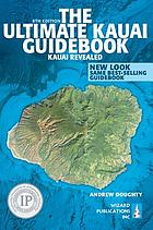 The ultimate Kauaʻi guidebook.