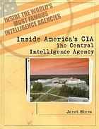 Inside America's CIA : the Central Intelligence Agency