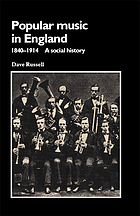 Popular music in England, 1840-1914 : a social history