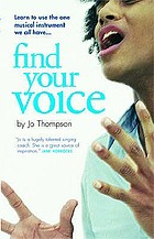 Find your voice : a self-help manual for singers