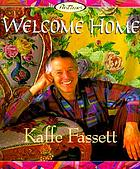 Welcome home : Kaffe Fassett