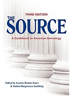 The source : a guidebook to American genealogy