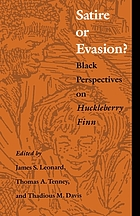 Satire or evasion? : Black perspectives on Huckleberry Finn