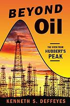 Beyond oil : the view from Hubbert's peak