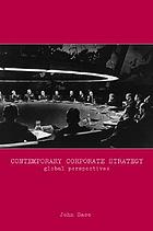 Contemporary corporate strategy : global perspectives