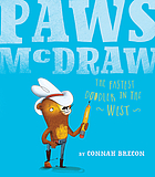 Paws McDraw : the fastest doodler in the West