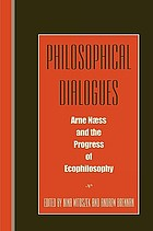 Philosophical dialogues : Arne Næss and the progress of ecophilosophy