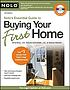 Nolo's essential guide to buying your first home by  Ilona M Bray