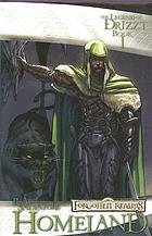 The legend of Drizzt. Book 1, Homeland