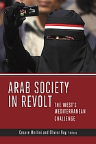 Arab society in revolt : the West's Mediterranean challenge
